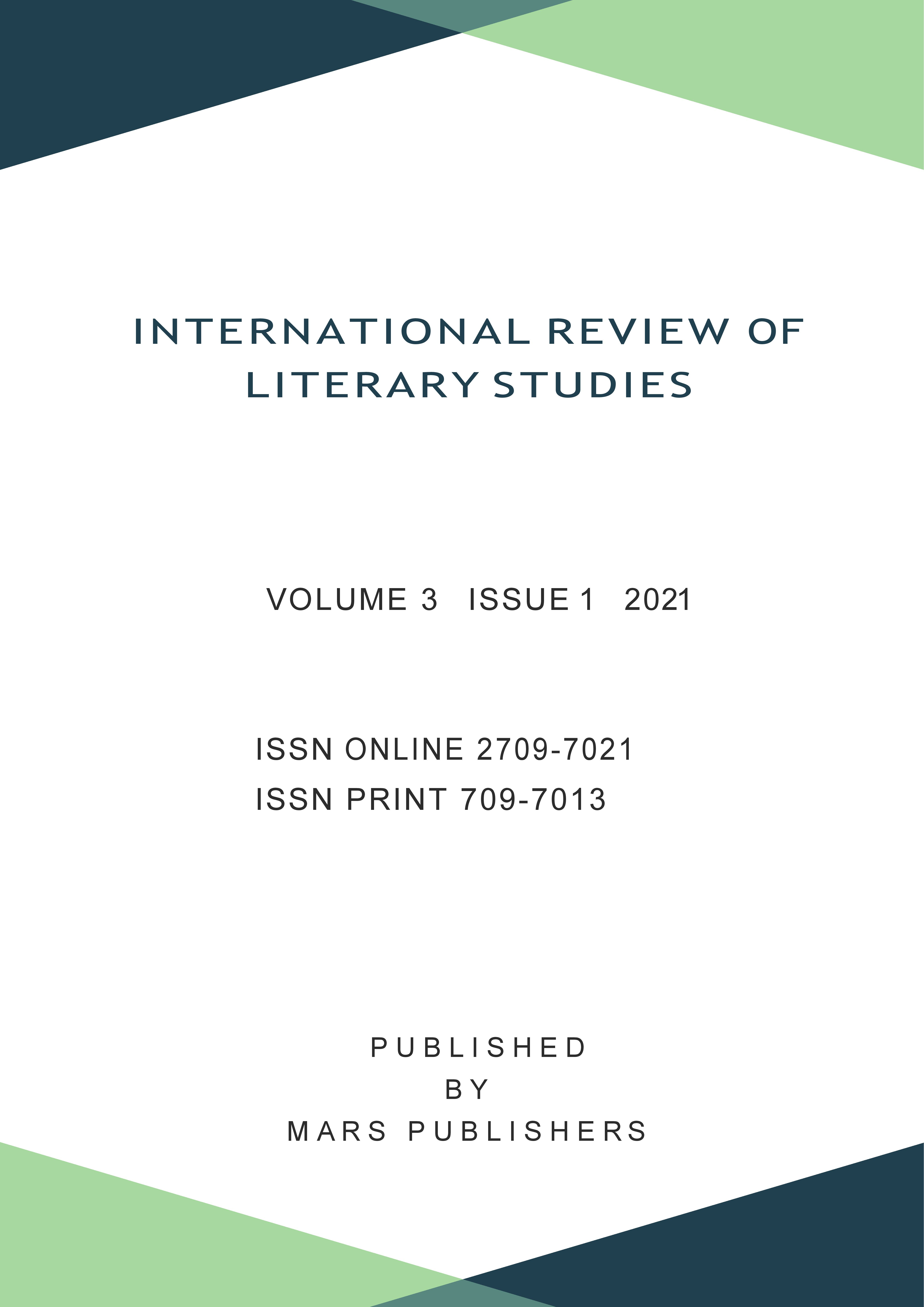 View Vol. 3 No. 1 (2021): IRLS-International Review of Literary Studies